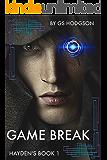 Game Break: Hayden's Book 1 (Updated 2 Feb 2017)
