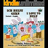 Ich helfe gern I Love to Help (bilingual german children's books, german english bilingual books, german baby books, german kids books) (German English Bilingual Collection 10) (German Edition)