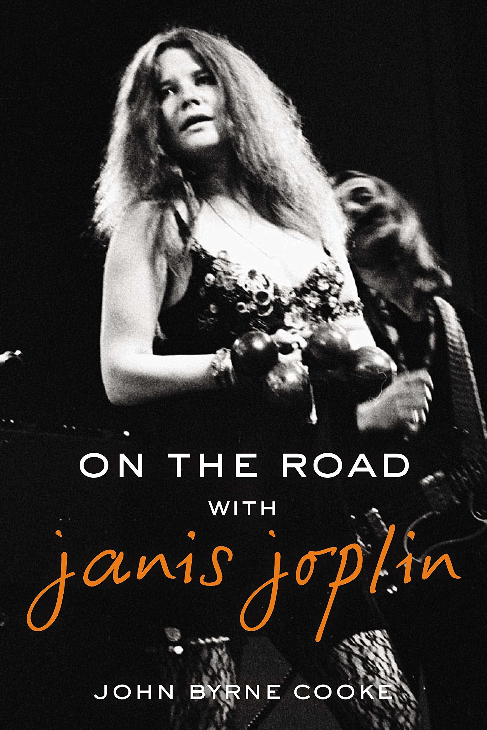 On the Road with Janis Joplin: John Byrne Cooke: 9780425274118: Amazon.com:  Books