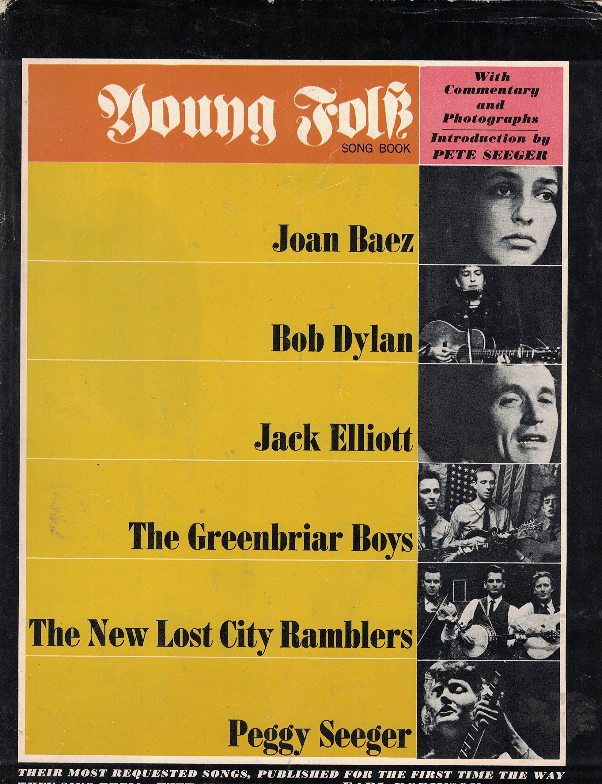 Young Folk Song Book: Joan Baez-Bob Dylan-Jack Elliott-the