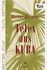 Telex aus Kuba (German Edition) Kindle Edition