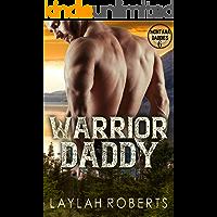 Warrior Daddy (Montana Daddies Book 6)