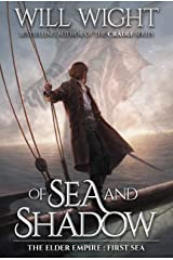 Of Sea and Shadow (The Elder Empire: Sea Book 1) Kindle Edition