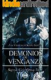 Demonios de Venganza: Saga de Calet-Ornay vol. 1 (Spanish Edition)