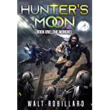 The Mongrel: A Military Sci-Fi Series (Hunter's Moon Book 1)