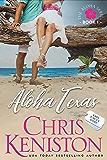 Aloha Texas: Navy Hero Nick (Aloha Series Book 1)