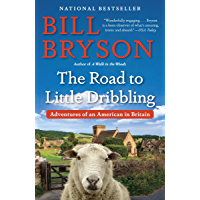 The Road to Little Dribbling: Adventures of an American in Britain (English Edition)