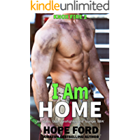 I Am Home: An Alpha Older Firefighter and Younger BBW (Knox Fire Book 2)