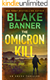 The Omicron Kill - An Omega Thriller (Omega Series Book 11)