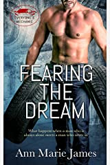 Fearing the Dream (Everyone's Mechanic Book 2) Kindle Edition