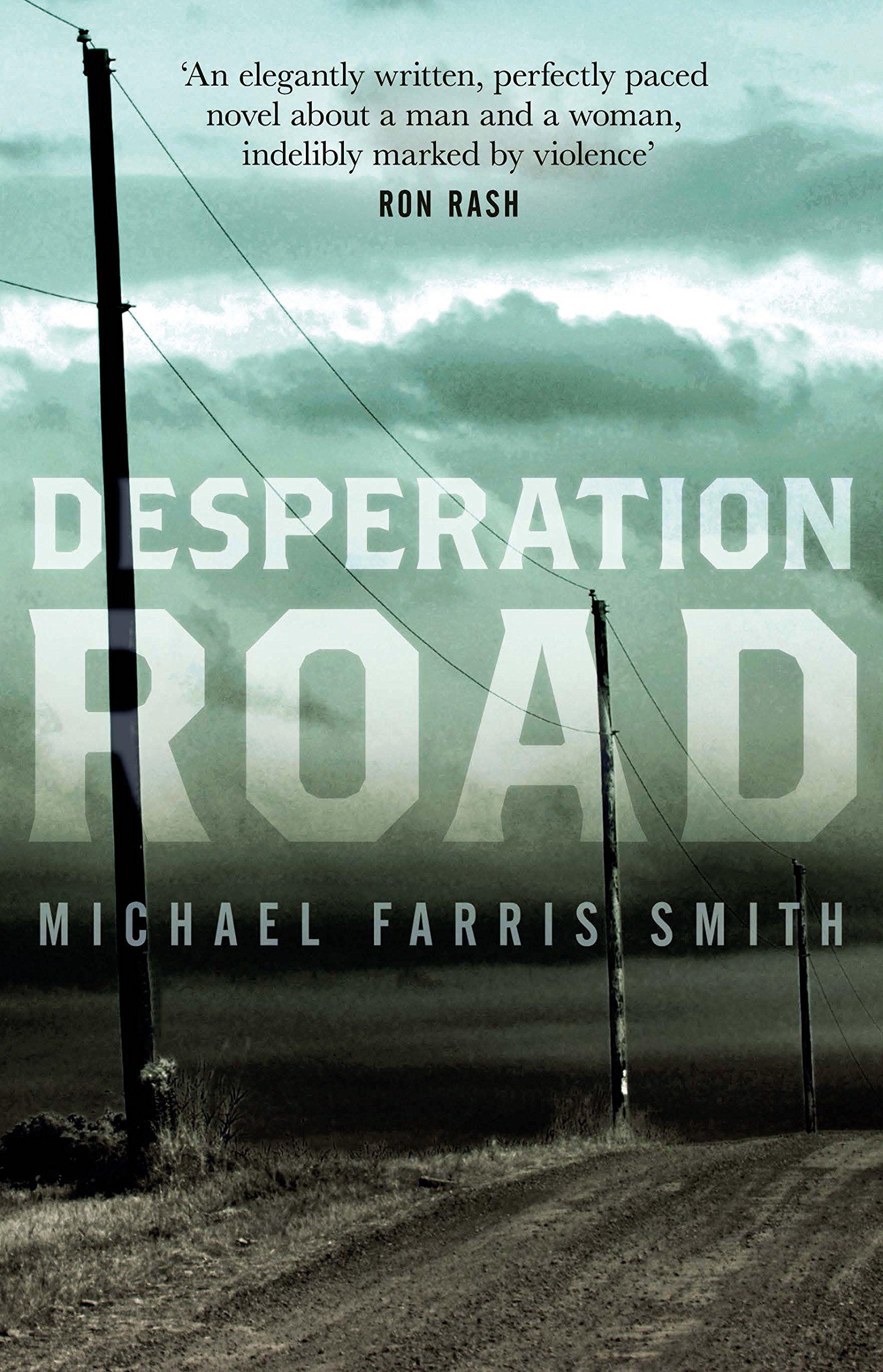 Desperation Road: Amazon.es: Farris Smith, Michael: Libros en ...
