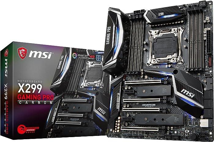 MSI Performance Gaming Intel X299 LGA 2066 DDR4 USB 3.1 SLI ATX Motherboard (X299 Gaming PRO Carbon) (Renewed)