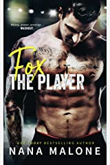Fox (The Player Book 4) Kindle Edition
