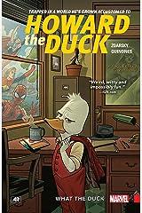 Howard The Duck Vol. 0 : What The Duck (Howard The Duck (2015)) Kindle Edition