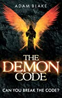 The Demon Code: A Breathlessly Thrilling Quest To