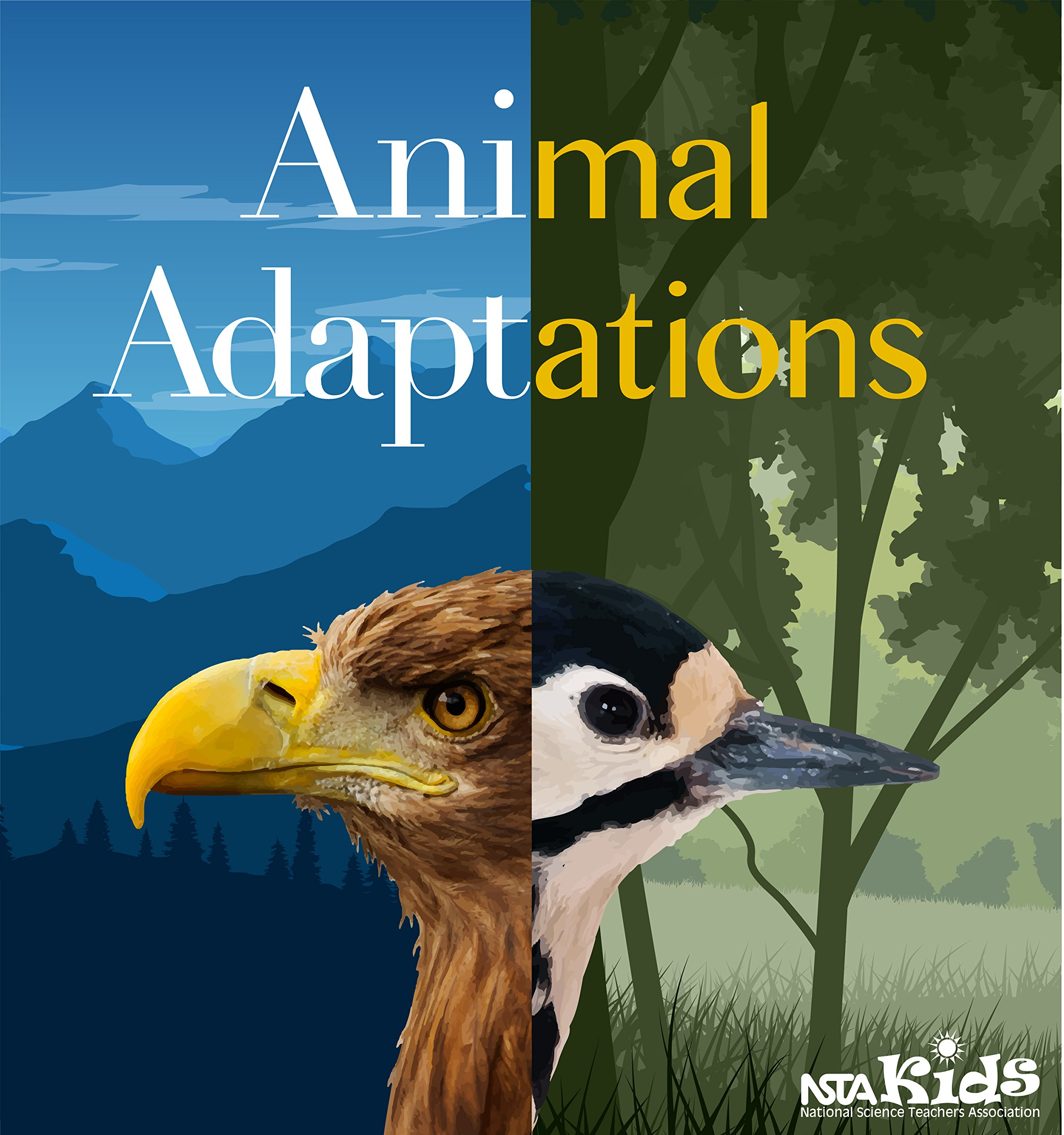 Animal Adaptations - PB439X: NSTA Press: 9781681405964: Amazon.com: Books