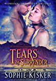 Tears of Surrender (Midrosian Chronicles Book 3)