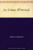 Le Crime d'Orcival (French Edition)