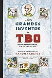 Los grandes inventos de TBO (edición integral de Ramón Sabatés) (B CÓMIC)