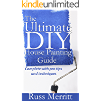 Ultimate DIY House Painting Guide