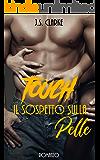 Touch: Il sospetto sulla pelle