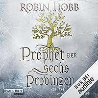 Prophet der sechs Provinzen: Das Erbe der Weitseher 2