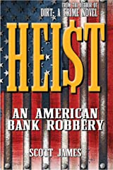 HEIST: An American Bank Robbery Kindle Edition