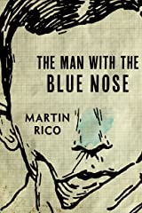 The Man with the Blue Nose Kindle Edition