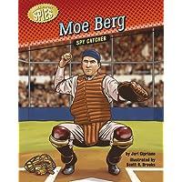 Moe Berg: Spy Catcher