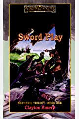 Sword Play: Forgotten Realms (Netheril Trilogy Book 1) Kindle Edition