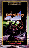 Sword Play: Forgotten Realms (Netheril Trilogy Book 1)