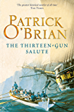 The Thirteen-Gun Salute (Aubrey/Maturin Series, Book 13)