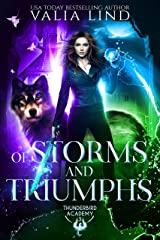 Of Storms and Triumphs (Thunderbird Academy Book 3) Kindle Edition