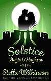 Solstice Magic & Mayhem