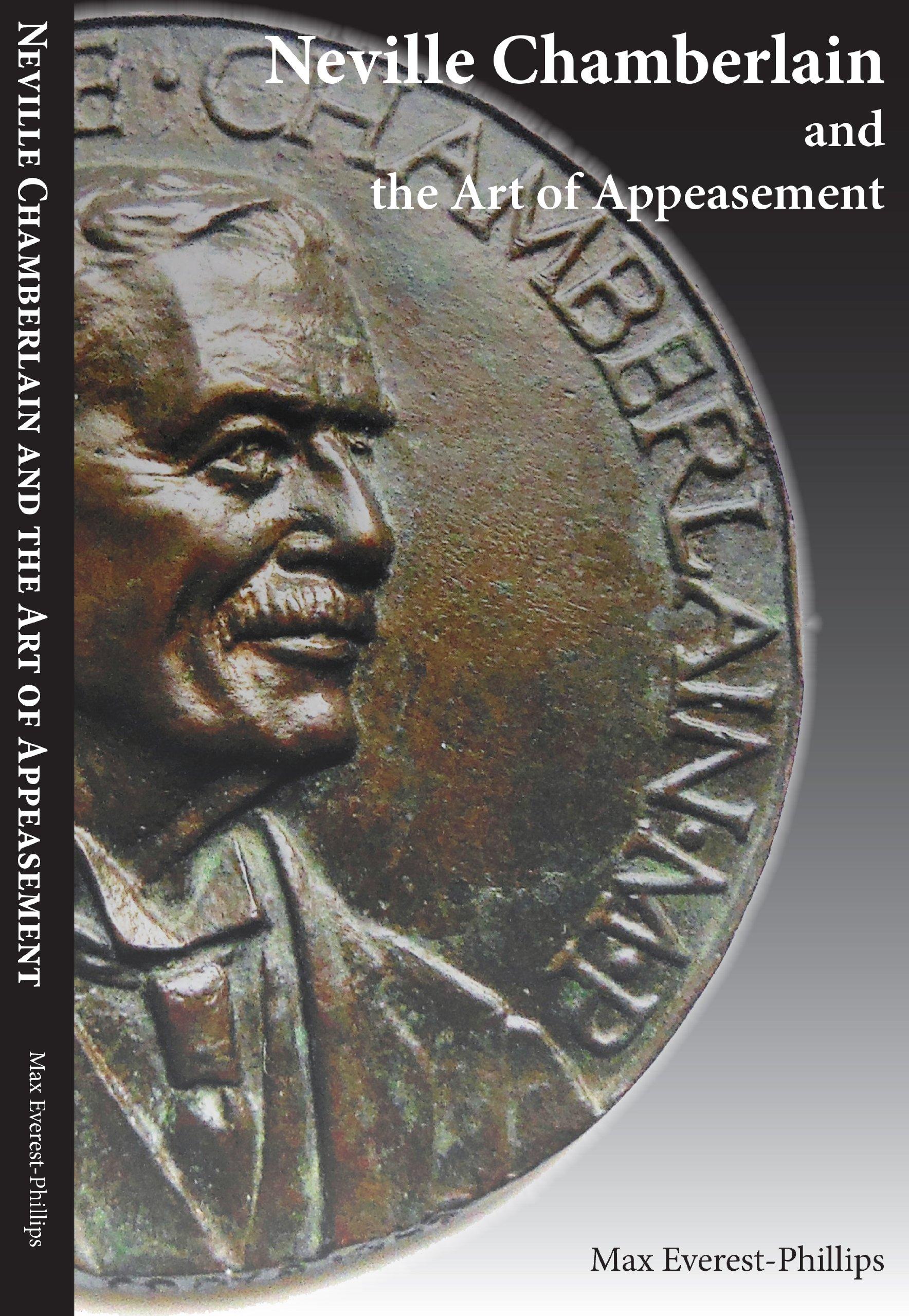 Neville Chamberlain and the Art of Appeasement