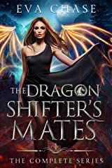 The Dragon Shifter's Mates: The Complete Series Kindle Edition
