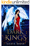 Dark Kings: A Reverse Harem Paranormal Romance (Feathers and Fate Book 1)
