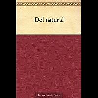Del natural (Spanish Edition)