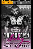 Touchdown Baby (A Bad Boy Sports Romance)