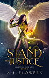 Stand for Justice: Epic Fantasy Trilogy (Celestial Downfall Book 3)