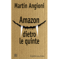 Amazon dietro le quinte (Italian Edition) book cover