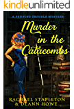 Murder in the Catacombs: A Bohemian Lake Cozy Mystery (Penning Trouble Book 4)