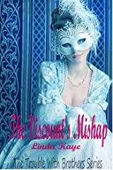 The Viscount's Mishap: The Trouble With Brothers Series Kindle Edition