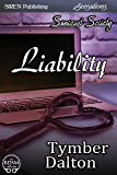 Liability [Suncoast Society] (Siren Publishing Sensations)