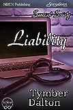 Liability [Suncoast Society] (Siren Publishing Sensations)