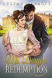 Mr. Darcy's Redemption: A Pride and Prejudice Variation