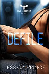 Defile (Civil Corruption Book 2) Kindle Edition