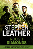 Rough Diamonds: A Spider Shepherd short story (Dan Shepherd series)