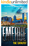 Emerge: The Catalyst: An Emerge Short Story (Immortals of Indriell)