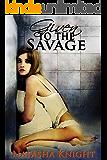 Given to the Savage (English Edition)